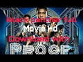 Black Panther full movie Hd download with proof