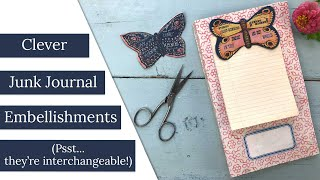 Clever DIY Junk Journal Embellishments (theyre Interchangeable!)