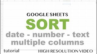 Google Sheets   Sort   By Number, Date, Multiple Columns   Part 6
