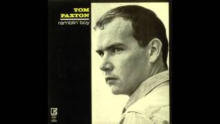 Tom Paxton - The Last Thing On My Mind (1964)