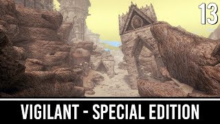 Skyrim Mods: VIGILANT Special Edition - Part 13