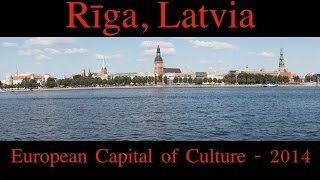preview picture of video 'Riga, Latvia - European Capital of Culture 2014'