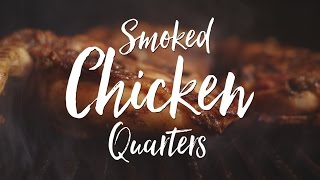 Gambar cover Smoked Chicken Quarters