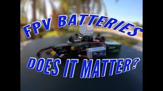 FPV lipo batteries, Does it matter?