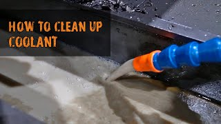 How to Clean Cutting Fluid from CNC Machine
