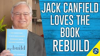 JACK CANFIELD INTERVIEWS DR. ZEMBROSKI ABOUT HIS BOOK REBUILD