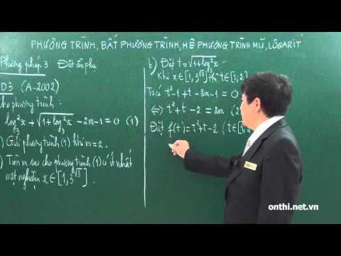 Chương 2-Bài 7-Phương trình, bất phương trình mũ và logarit (p2)
