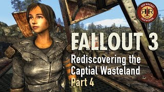 Fallout 3 - Rediscovering the Capital Wasteland - PC Modded - Part 4