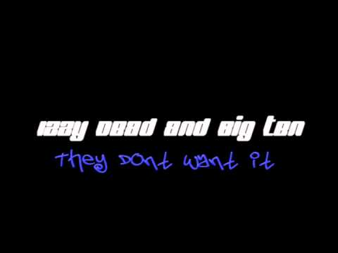 Izzy Dead and Big Ten - They Dont Want It (Premix)