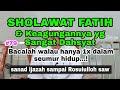 Download Lagu #79 SHOLAWAT FATIH DAN KHASIATNYA YANG SANGAT AGUNG Mp3 Free
