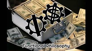 Functional Philosophy #17: Money in Politics