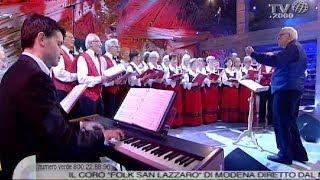 La Canzone Di Noi  Il Coro Folk San Lazzaro Di Modena