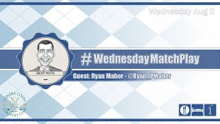#WednesdayMatchPlay with Ryan Maher from Contra Costa Country Club