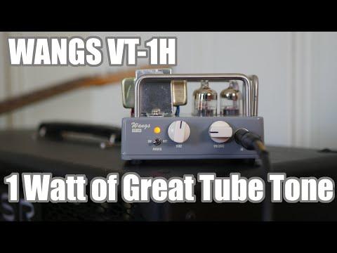 Wangs VT-1H: 1 watt of tube tone!!!