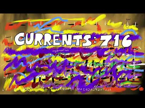 Currents 716