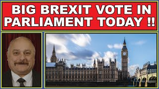 Big Brexit vote in parliament today
