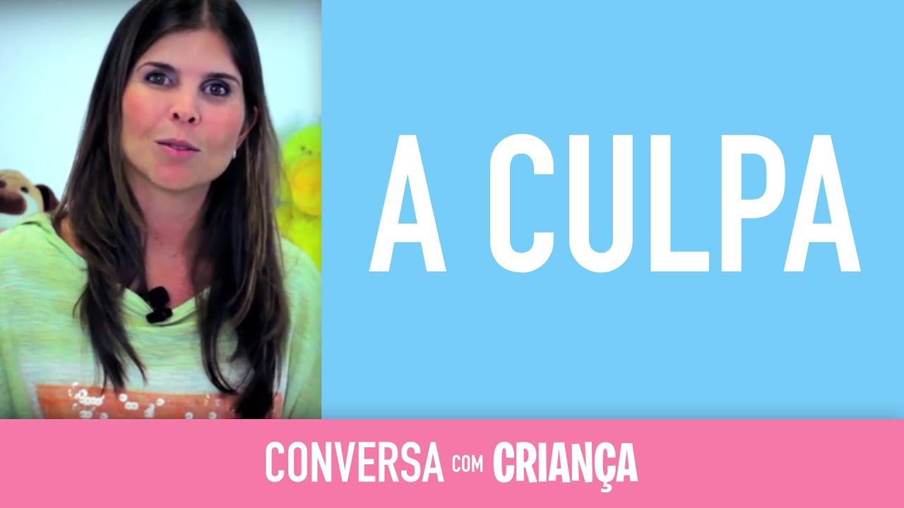 A Culpa - Guilt | Conversa com Criança | Psicóloga Infantil Daniella Freixo de Faria