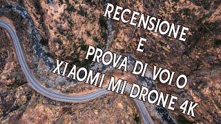 XIAOMI MI DRONE 4K - Recensione e Volo (4k 30fps/2.7 k 60fps)