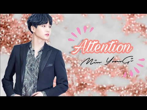 [FMV ] Min Yoongi ~Attention~