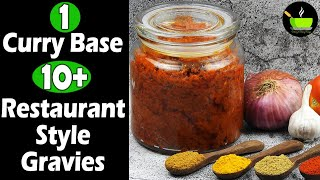 One Curry Base-10 Plus Indian Curry Recipes   Restaurant Style Gravies  Easy & Instant Curry Recipes