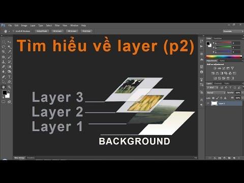 Photoshop CS6: Hiểu về Layer và cách sử dụng - p02