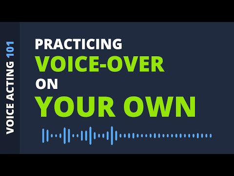 Practicing Voice-Over on Your Own