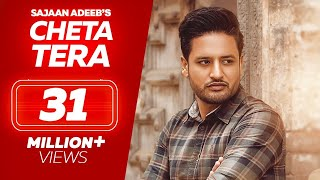 "Presenting ""Sajjan Adeeb's"" latest Punjabi Song "" Cheta Tera"" . The music of new punjabi song is given by Desi Routz while lyrics are penned by Sajjan Adeeb, Mehar Burj & Manwinder Maan. The video is directed by TRU MAKER.  Enjoy and stay connected with us!!   Song  - Cheta Tera Singer - Sajjan Adeeb Female Lead - Afsana Khaan Music - Desi Routz Lyrics - Sajjan Adeeb, Mehar Burj, Manwinder Maan Directors - Dilsher Singh , Khushpal Singh Publicity Designs - The Town Media Online Promotions - Kings of Media Special Thanks - Sanjeev Sharma , Amandeep Smana, Manwinder Maan  A TRU MAKER FILM  Label - Lokdhun  Also Available On : iTunes: https://geo.itunes.apple.com/us/album/id1357904698?at=1l3v9Tx&app=itunes Deezer: http://www.deezer.com/album/58697672 Spotify: http://open.spotify.com/album/5YHlp827c6dKf2rX8sbJ2f Apple Music: https://itunes.apple.com/in/album/cheta-tera-single/1357904698 Gaana : https://gaana.com/album/cheta-tera Hungama :http://www.hungama.com/song/cheta-tera/34077998/ Saavn: https://www.saavn.com/s/album/punjabi/Cheta-Tera-2018/sRPDHLDS3Lw_   ----------------------------------------------------------------------------------------------------------- ☎ To set ( Cheta Tera ) as your ringtone ☎ Airtel Users  Dial 5432116499537 Vodafone Users  Dial 53710339381 IDEA Users Dial  5678910339381 Tata & Docomo Users Dial 54321110339381  ☎ To set ( Cheta Tera Jaaga Main ) as your ringtone ☎ Airtel Users  Dial 55432116499541 Vodafone Users  Dial 53710339377 IDEA Users Dial  5678910339377 Tata & Docomo Users Dial 54321110339377  ☎ To set ( Dil Di Gal ) as your ringtone ☎ Airtel Users  Dial 5432116499555 Vodafone Users  Dial 53710339376 IDEA Users Dial  5678910339376 Tata & Docomo Users Dial 54321110339376  ☎ To set ( Jazbatan Nu ) as your ringtone ☎ Airtel Users  Dial 5432116499506 Vodafone Users  Dial 53710339378 IDEA Users Dial  5678910339378 Tata & Docomo Users Dial 54321110339378       For more new Punjabi songs, latest Punjabi videos, funny Punjabi comedy scenes and new Punjabi movies, subscribe our channel - http://goo.gl/NnoXVB   Like us on Facebook - https://www.facebook.com/LokdhunPunjabiOfficial/ Follow us on Twitter - https://twitter.com/lokdhunpunjabi Follow us on Instagram - https://www.instagram.com/lokdhunpunjabi Visit us on https://www.lokdhun.com"