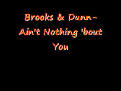 Brooks  Dunn  Aint nothing bout you Karaoke  Instrumental