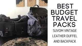Best Budget Travel Packs: Suvom Vintage Leather Backpack And Overnight Duffel Bag Review