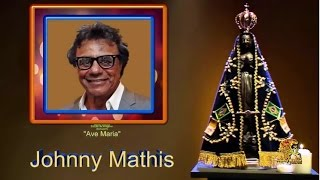 Johnny Mathis - Ave Maria (Schubert)