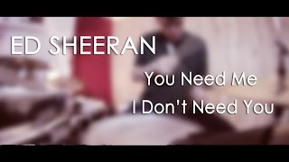 Ed Sheeran - You Need Me, I Don't Need You [Pablo Diez Drum Cover]