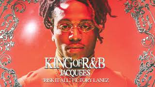 Jacquees   Risk It All Ft. Tory Lanez (Official Audio)