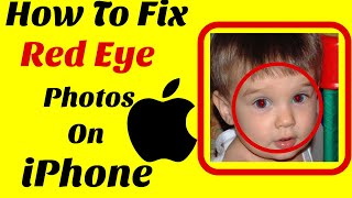 How To Fix Red Eye Photos On iPhone ? Photos Editing Tutorials on iOS?
