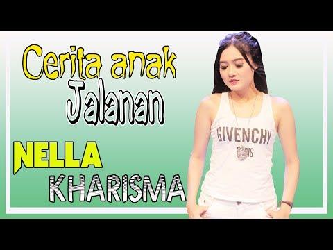, title : 'Nella Kharisma - Cerita Anak Jalanan [OFFICIAL]'