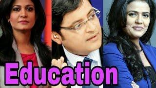 Education Of India's Top News Anchor | Arnab Goswami | Anjana Om Kashyap | Rajat Sharma |