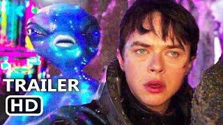 VALERIAN Final Trailer (2017) Cara Delevingne, Dane DeHaan, Rihanna Sci-Fi Movie HD