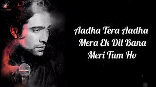 Meri Tum Ho Lyrics - Jubin , Ash K | Abhishek   - YouTube