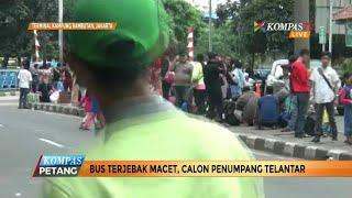 Bus Terjebak Macet, Para Calon Penumpang Telantar di Terminal
