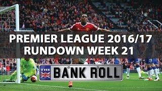 Premier League 2016/17 Rundown  Week 21  Soccer Predictions