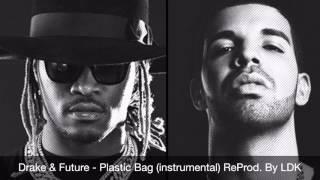 Drake & Future - Plastic Bag (instrumental) ReProd. By LDK