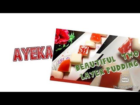 Pudding-two layer milk pudding//Ayeka's vlog//