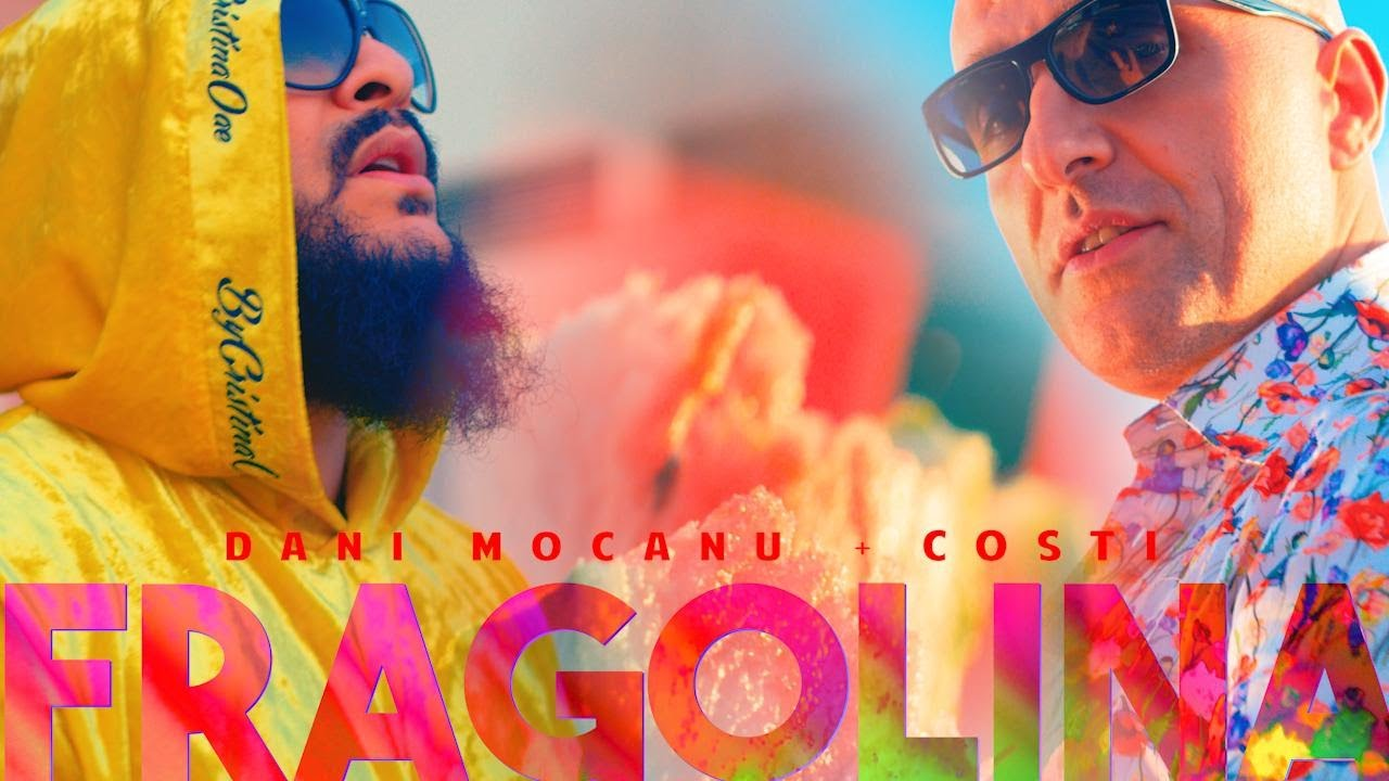 Dani Mocanu, Costi — Fragolina