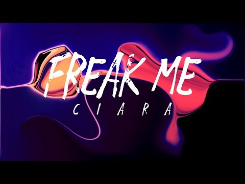 Ciara - Freak Me feat. Tekno (Lyrics)