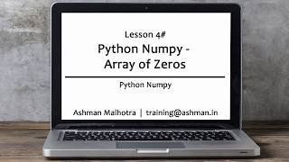 Python Numpy - 04 Array of Zeros