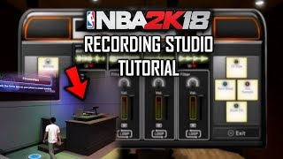 HOW TO GET ACCESS TO THE RECORDING STUDIO!! NBA 2K18