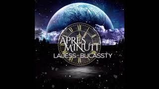 Lajess Ft Blicassty   Après Minuit [Riddim By Dj Digital] Blica Family 2k18