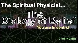 Biology Of Belief   The Most Important Hour Of Your Life    Bruce Lipton