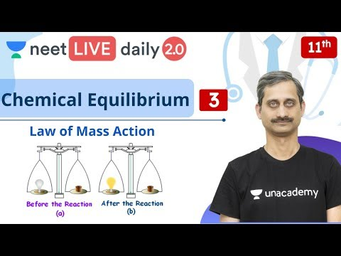 NEET: Chemical Equilibrium - L3   Class 11   Live Daily 2.0   Unacademy NEET   Anoop Sir