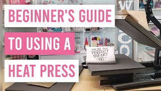 🤓 Beginners Guide to Using a Heat Press
