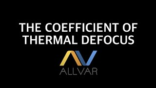 Optics Part 1 -The Coefficient of Thermal Defocus